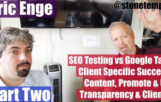 Video: Eric Enge sobre los consejos de Google y la experiencia de SEO en el mundo real